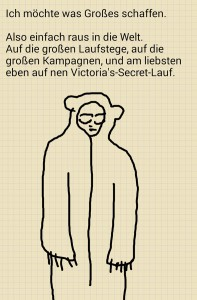 Digitale Kritzelei: Mensch in Baerenhaut. Dazu ein Zitat aus einer Castingshow.